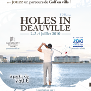 Holes in Deauville – Juillet 2010